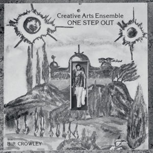 Creative Arts Ensemble - One Step Out - OTR-005 - OUTERNATIONAL SOUNDS