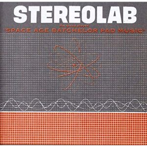 Stereolab - The Groop Played Space Age Bachelor - PURE19LPX - TOO PURE