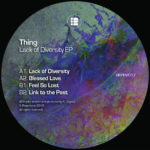 The Thing - Lack Of Diversity EP - REPRV017 - REPERTOIRE