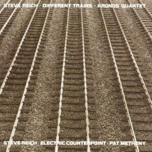 Steve Riech - Different Trains/Electric Kronos Quartet - 0075597928754 - NONESUCH