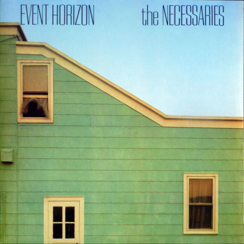The Necessaries - Event Horizon - BEWITH021LP - BE WITH RECORDS