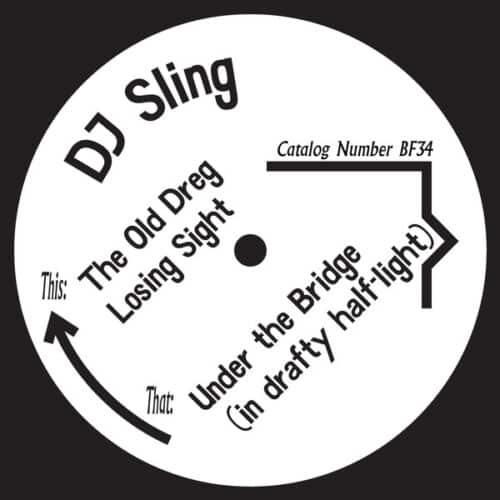 DJ Sling - The Old Dreg - BF34 - BORN FREE RECORDS