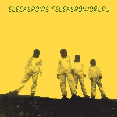 Elecktroids - Elektroworld - C#CC035LP - CLONE CLASSIC CUTS