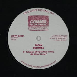 Tapan - Volumes (Willie Burns / Drvg Cvltvre remixes) - COTF009 - CRIMES OF THE FUTURE