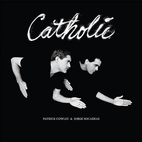 Patrick Cowley/Jorge Socarras - Catholic - DE080 - DARK ENTRIES