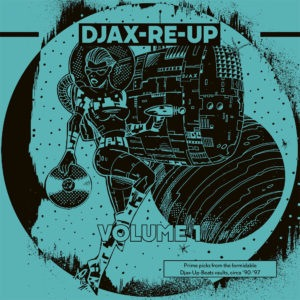Various - Djax-Re-Up Volume 1 (DJAX-UP-BEATS) - DKMNTL063-1 - DEKMANTEL