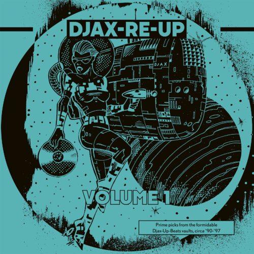 Various - Djax-Re-Up Volume 1 (DJAX-UP-BEATS) - DKMNTL063-1 - DEKMANTEL