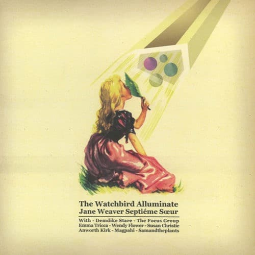 Jane Weaver - The Watch Bird Alluminate - EGGSLP011 - BIRD