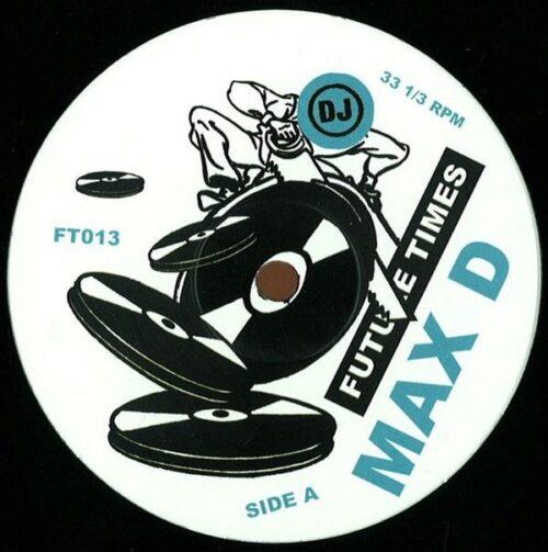 Max D - Orgies Of The Hemp Eaters - FT013 - FUTURE TIMES