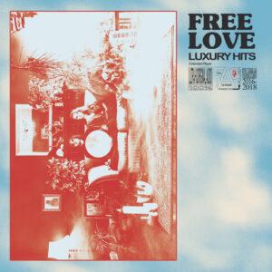 Free Love - Luxury Hits - FULL001 - FULL ASHRAM