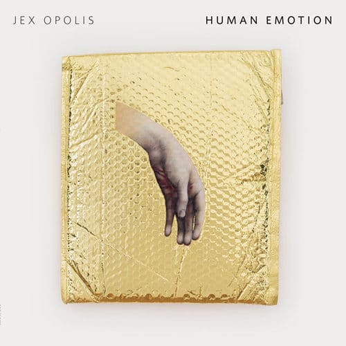 Jex Opolis - Human Emotion - GDTIMIN011 - GOOD TIMIN' ?