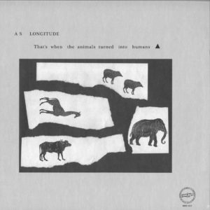 As Longitude - Thats When The Animals Turned Into Human - MMX1001 - MACADAM MAMBO