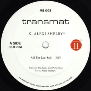 K Alexi Shelby - All For Lee-Sah - MS008 - TRANSMAT