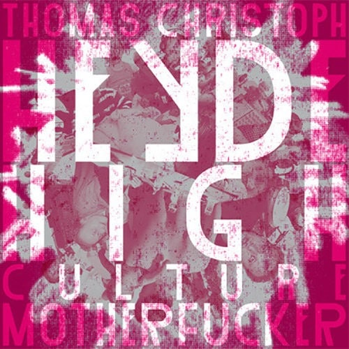 Thomas Christoph Heyde - High Culture Motherfucker (CD included) - PHANTOMNOISE014 - PHANTOMNOISE RECORDS