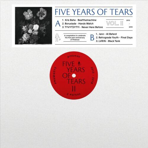 Various Artists - Five Years Of Tears Vol. 2 - Pnkmn5Y2 - PINKMAN