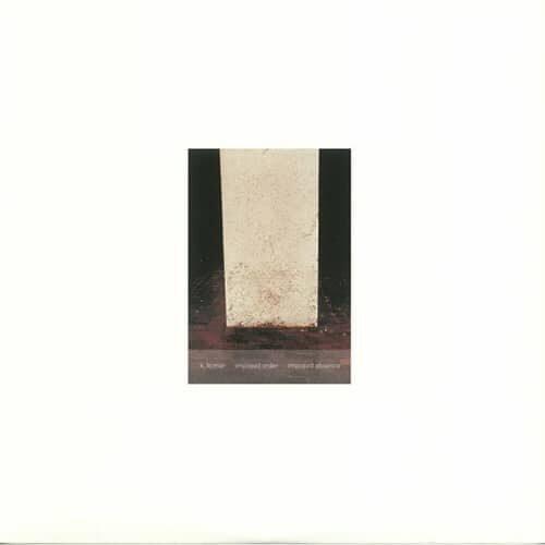 K. Leimer - Imposed Order / Imposed Absence (Remastered + Expanded) - POL07V - PALACE OF LIGHTS