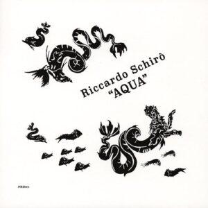 Riccardo Schiro - Aqua - PRD03 - PERIODICA RECORDS