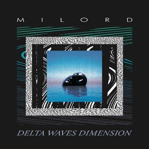 Milord - Delta Waves Dimension - PRD1010 - PERIODICA RECORDS