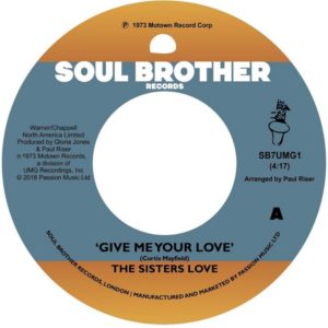 The Sisters Love - Give Me Your Love/Try It