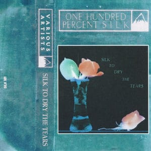Various Artists - Silk To Dry The Tears - SILK 101 - 100% SILK