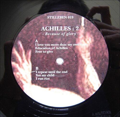 Achilles - 2: Because Of Glory - STILLEBEN019 - STILLEBEN RECORDS