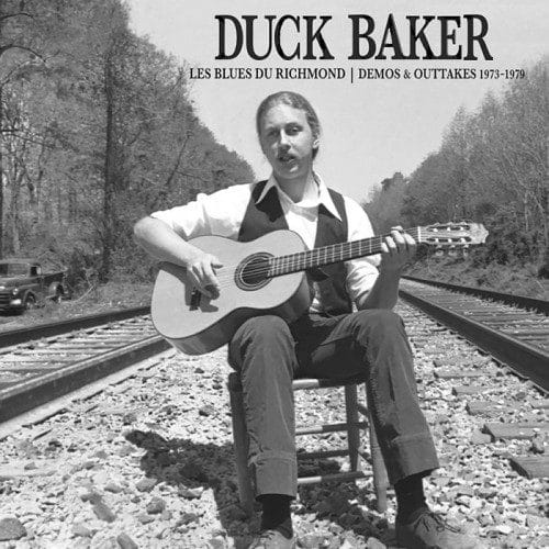 Duck Baker - Les Blues Du Richmond: Demos & Outtakes 1973-1979 - TSQ5517LP - TOMPKINS SQUARE ?