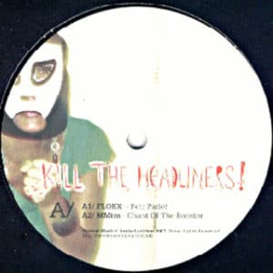 Various Artists - Kill The Headliners! (Ltd) - sm016 - SURREAL MADRID ?