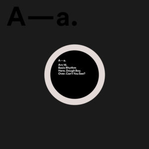 Basic Rhythm - Dough Boy / Can't You See - ARC16 - ARCOLA