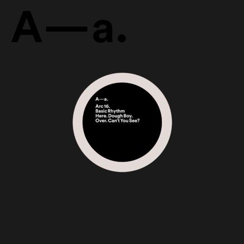 Basic Rhythm - Dough Boy / Can't You See - ARC16 - ARCOLA