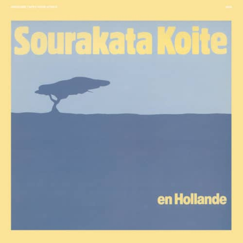 Sourakata Koite - En Hollande - ATFA034 - AWESOME TAPES OFAFRICA