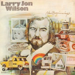 Larry Jon Wilson - New Beginnings - BEWITH052LP - BE WITH RECORDS