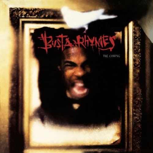 Busta Rhymes - The Coming - GET52718LP - GET ON DOWN