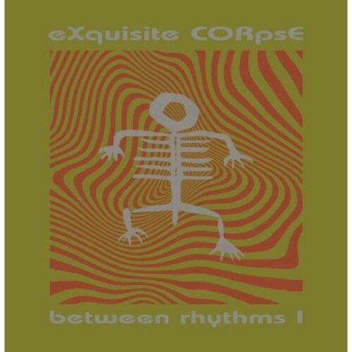 Exquisite Corps - Between Rhythms I - PLA025 - PLATFORM 23