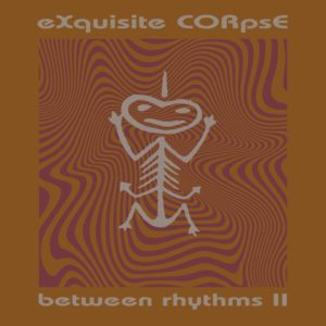 Exquisite Corps - Between Rhythms II - PLA026 - PLATFORM 23
