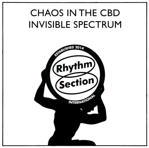 Chaos In The CBD - Invisible Spectrum - RS014 - RHYTHM SECTION INTERNATIONAL