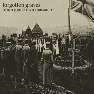 The Brian Jonestown Massacre - Forgotten Graves - AUK044-10 - A RECORDINGS LTD