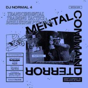 DJ Normal 4 - Mental Command Terror - BFDM009 - BROTHER FROM DIFFERENT MOTHERS