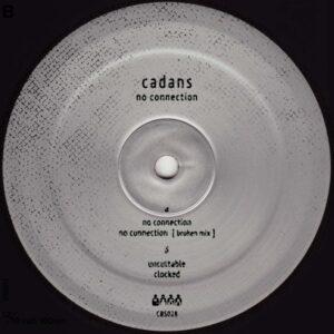 Cadans - No Connection - CBS28 - CLONE BASEMENT SERIES