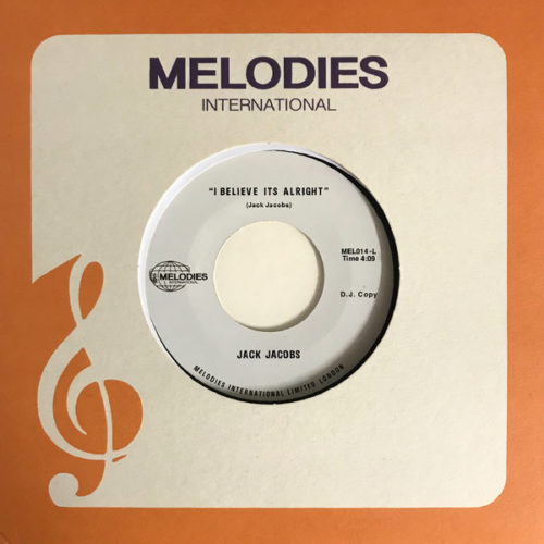 Jack Jacobs - I Believe It's Alright - MEL014 - Melodies International