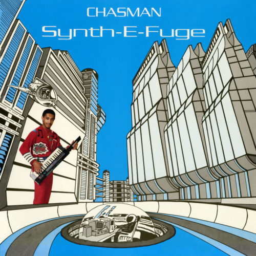 Chasman - Synth-E-Fuge - NUM807LP - NUMERO GROUP