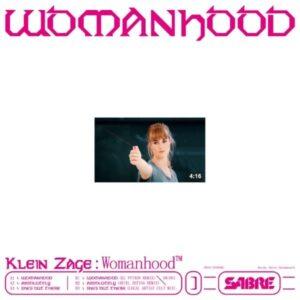 Klein Zage - Womanhood EP - OR003 - ORPHAN