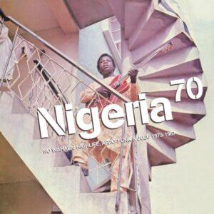 Various - Nigeri 70 – No Wahala (1973-1987) - STRUT197LP - STRUT