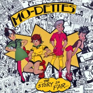 Mo-dettes - The Story So Far (RSD 2019) - 0602577251054 - USM