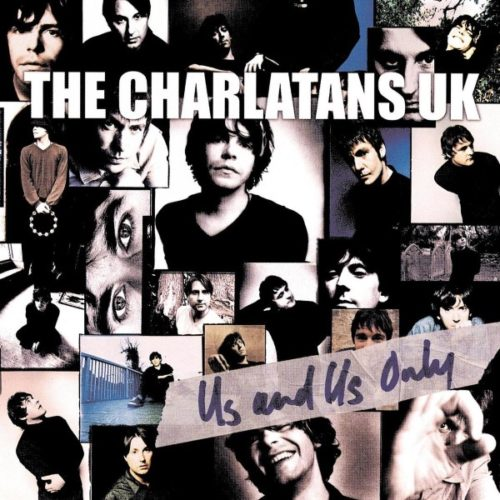 The Charlatans - Us And Us Only - 0602577309359 - UNIVERSAL MUSIC