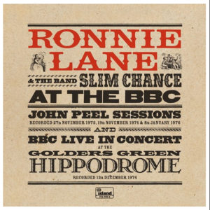Ronnie Lane And Slim Chance - At The BBC - 0602577309656 - UNIVERSAL MUSIC