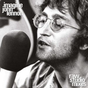John Lennon - Imagine (Raw Studio Mixes) - 0602577346750 - CAPITOL