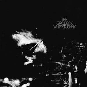 Grodeck Whipperjenny - Grodeck Whipperjenny - 0659457518219 - NOW AGAIN