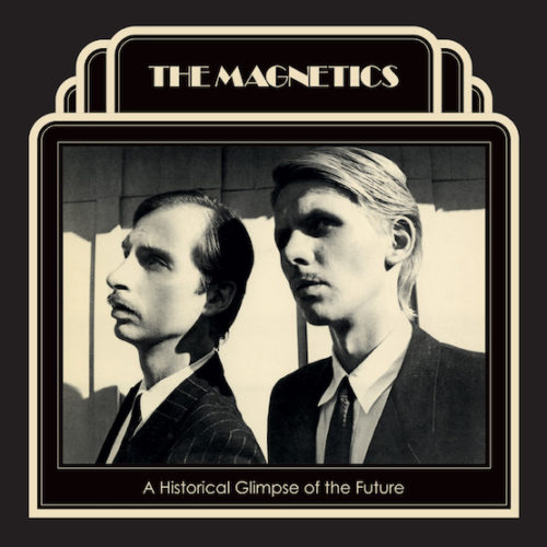 Magnetics - A Historical Glimpse Of The Future - 0704907955820 - STRANGE DISC