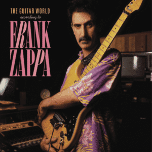 Frank Zappa - The Guitar World According To Frank Zappa - 0824302123379 - UNIVERSAL MUSIC