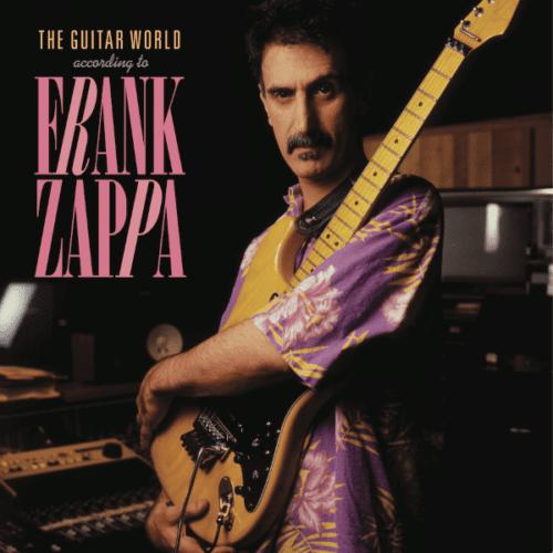 Frank Zappa - The Guitar World According To Frank Zappa - 0824302123379 - UNIVERSAL MUSIC